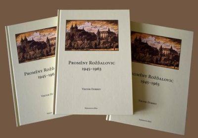 """Kniha Viktora Dobreva """"Proměny Rožďalovic 1945-1963"""""""